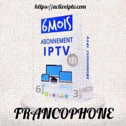 Abonnement  FRANCOPHONE IPTV – 6 Mois