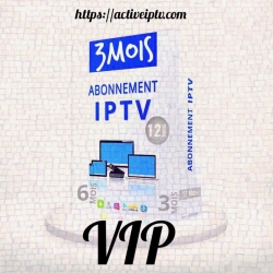 Abonnement VIP Iptv – 3 Mois